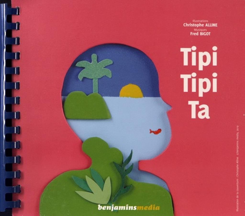 Tipi tipi ta : Transcription braille et gros caractères pour que tout le monde ait accès au plaisir de lire ! : pour les enfants de 1 à 11 ans / Fred Bigot, musique |