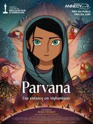 Parvana;Une enfance en Afghanistan / Nora Twomey, réal. | Twomey, Nora. Monteur
