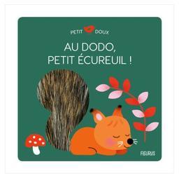 Au dodo, petit écureuil ! / illustrations de Mélisande Luthringer | Luthringer, Mélisande. Illustrateur