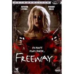 Freeway 2 = Freeway II: Confessions of a Trickbaby / Matthew Bright, réal.    Bright , Matthew . Metteur en scène ou réalisateur
