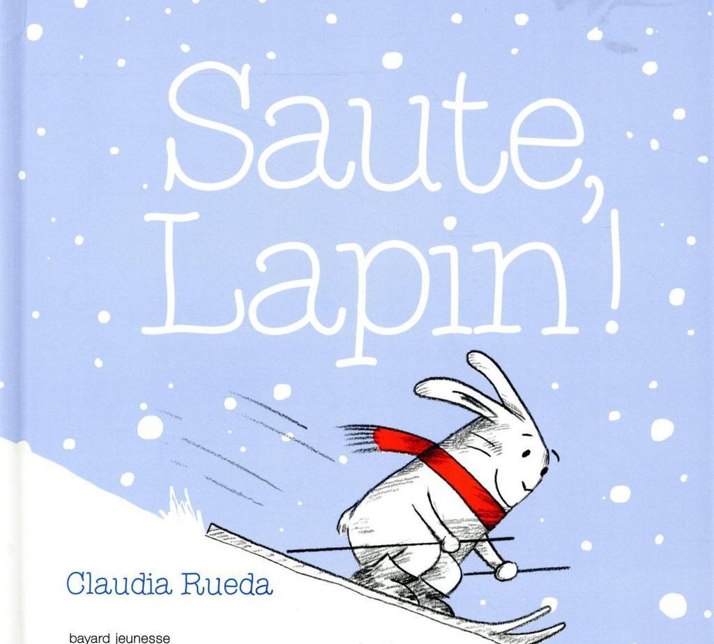 Saute, lapin ! / Claudia Rueda   Rueda, Claudia. Auteur