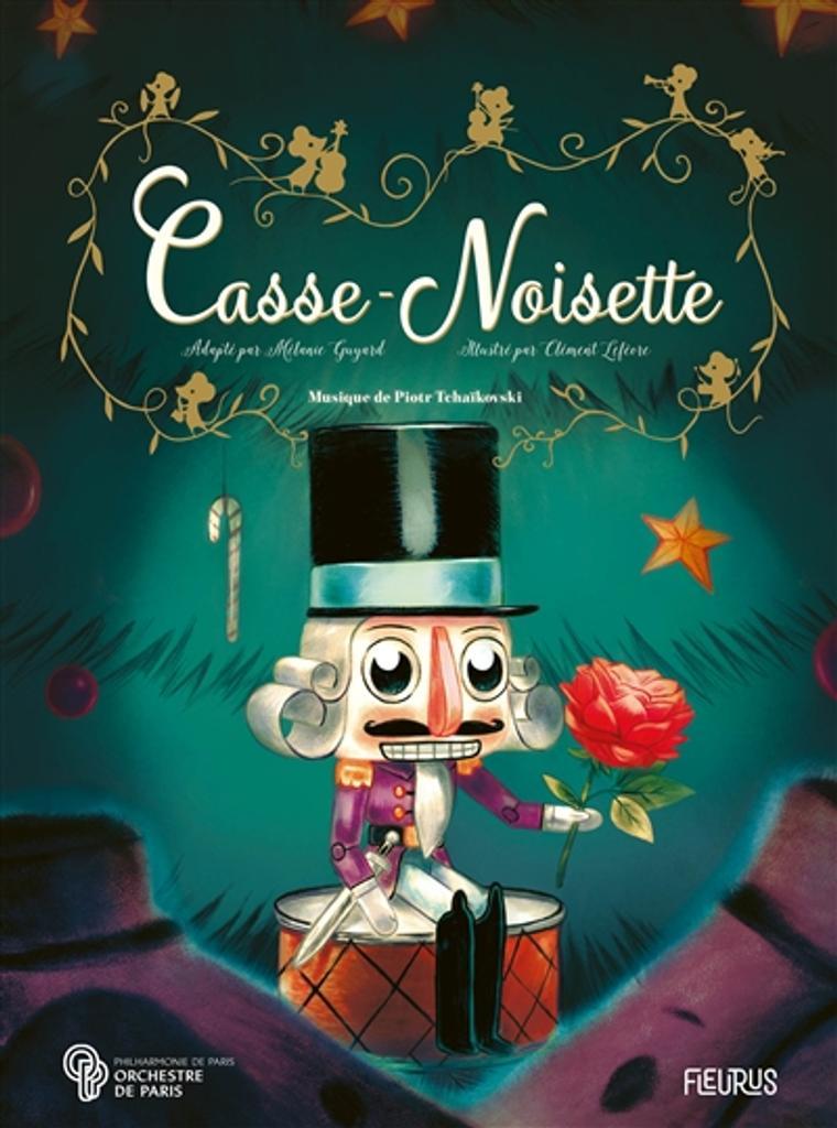 Casse-Noisette / adapté par Mélanie Guyard | Guyard, Mélanie. Auteur