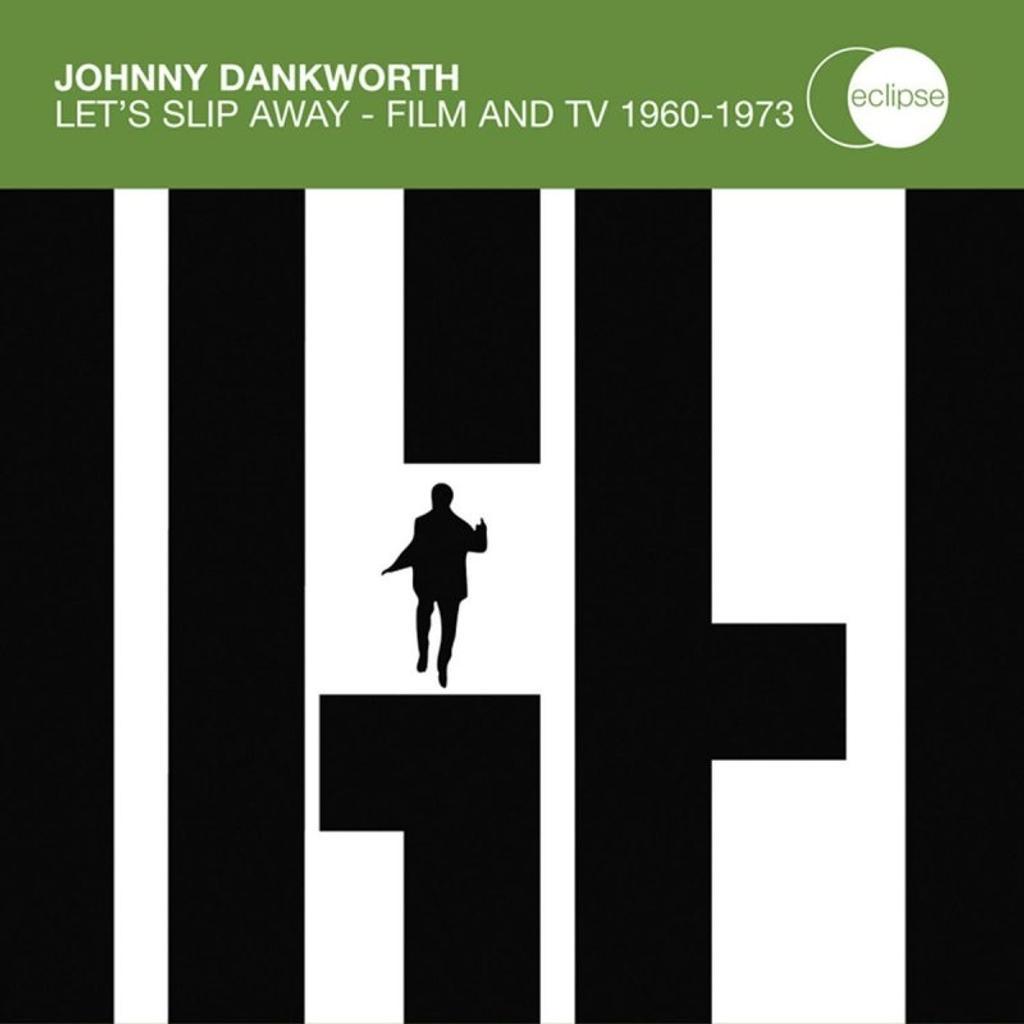 Let's slip away - Film and TV 1960-1973 / Johnny Dankworth, comp. |