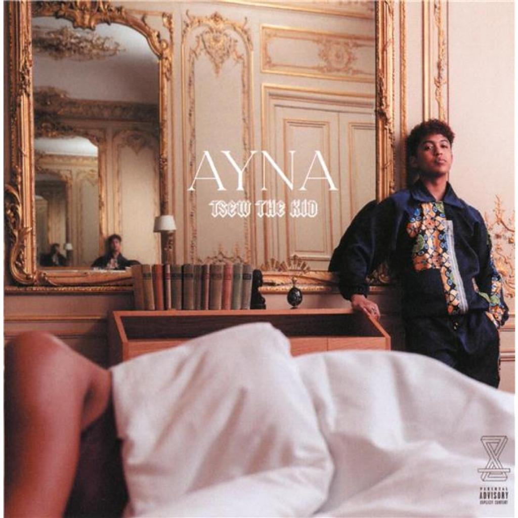Ayna (vie en malgache) / Tsew The Kid  |