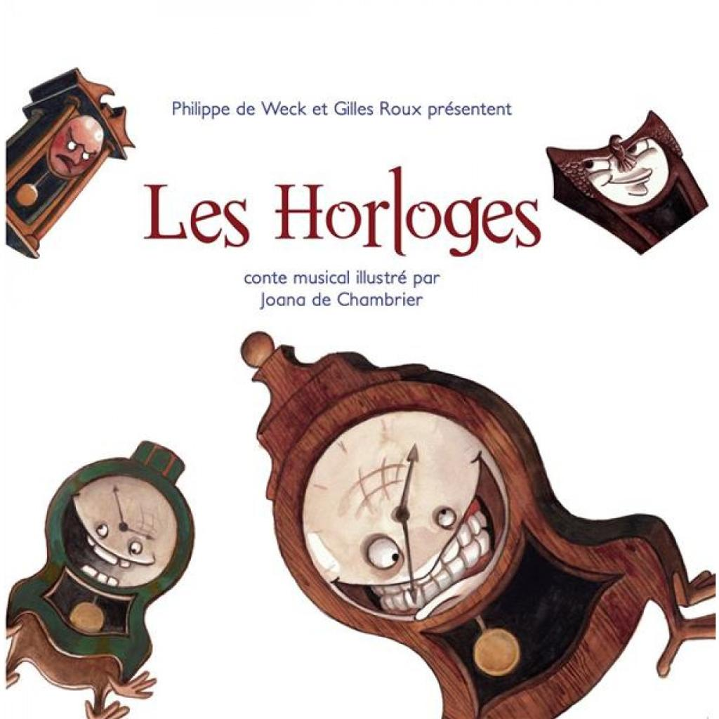 Les horloges / Philippe de Weck  